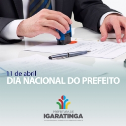 11 de abril: DIA NACIONAL DO PREFEITO